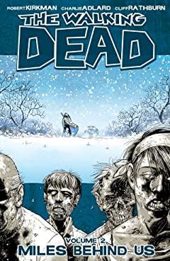 The Walking Dead Tome 2: Miles Behind Us