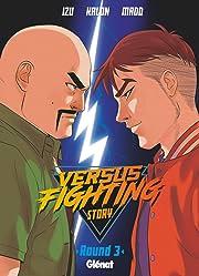 Versus Fighting Story Vol. 3