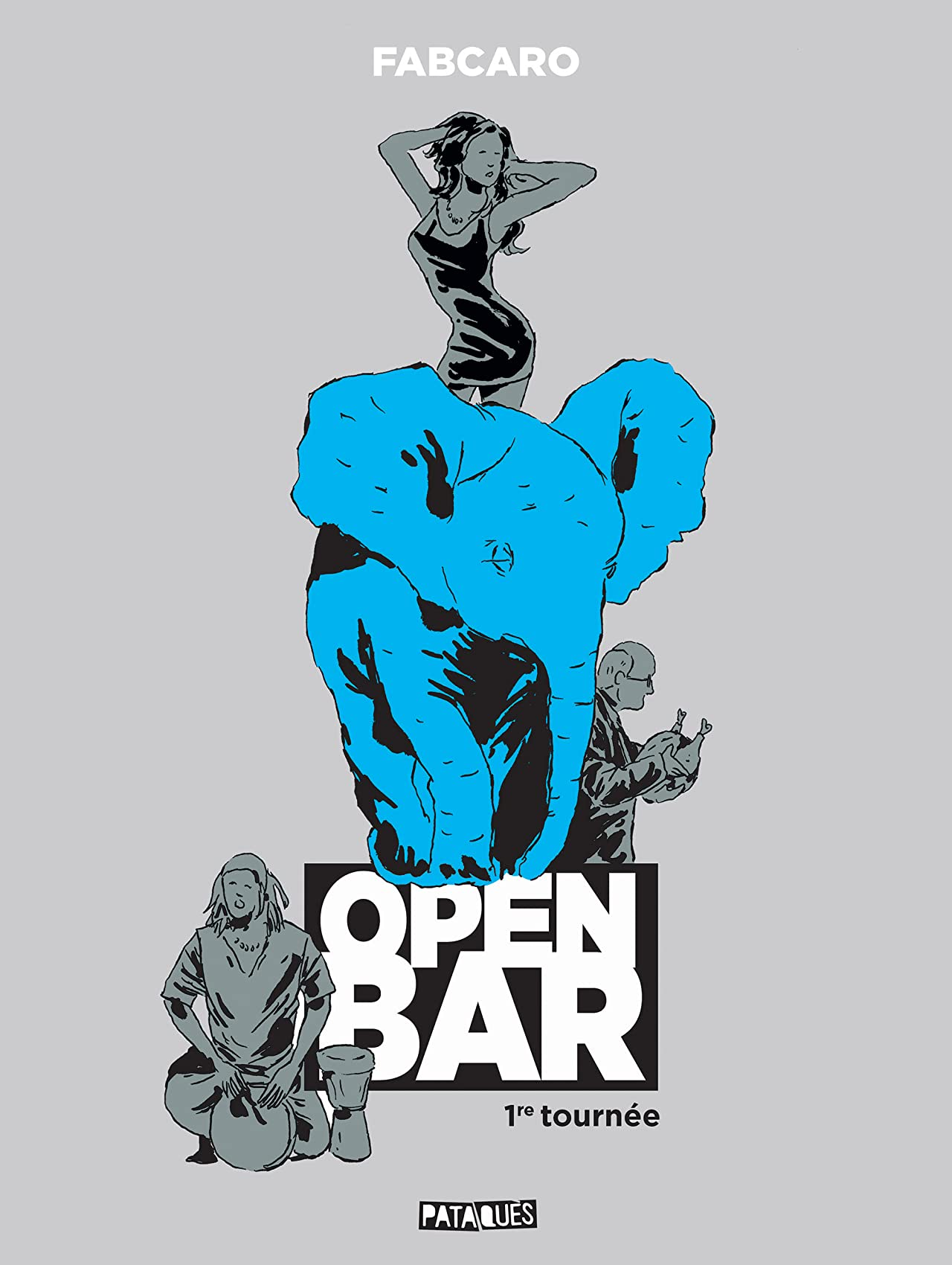Open Bar - 1re tournée
