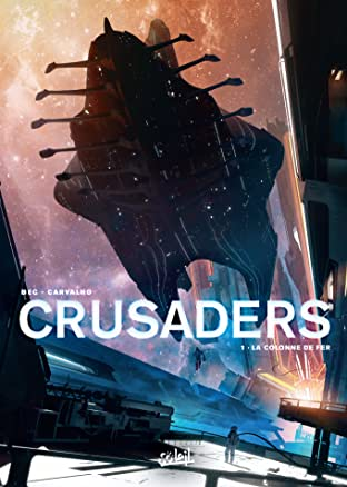 Crusaders Tome 1: La Colonne de fer