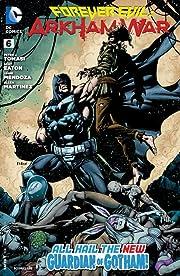 Forever Evil: Arkham War (2013-2014) #6 (of 6)