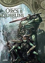 Orcs & Gobelins Tome 6: Ayraak