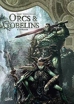 Orcs & Gobelins Vol. 6: Ayraak