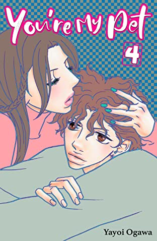 You're My Pet (comiXology Originals) Tome 4