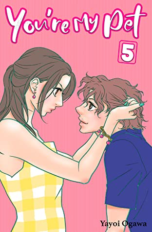 You're My Pet (comiXology Originals) Tome 5