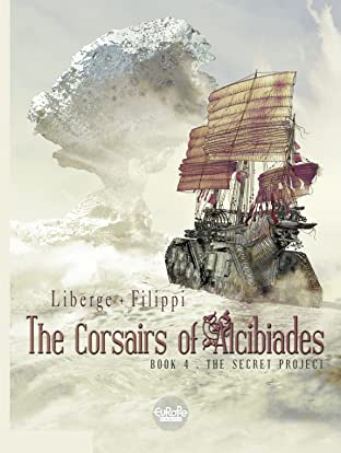 The Corsairs of Alcibiades Tome 4: The Secret Project