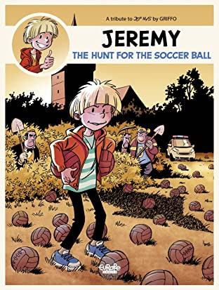 Jeremy - A tribute to... Tome 1: The Hunt for the Soccer Ball