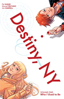 Destiny, NY Vol. 1: Who I Am Now