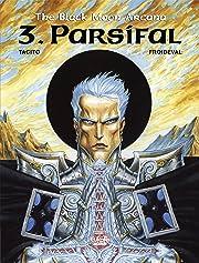 The Black Moon Arcana Vol. 3: Parsifal