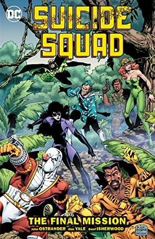 Suicide Squad (1987-1992) Tome 8: The Final Mission