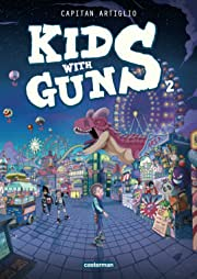 Kids with Guns Vol. 2