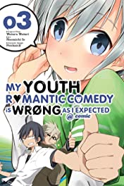 My Youth Romantic Comedy Is Wrong, As I Expected @ comic Vol. 3