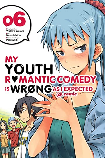 My Youth Romantic Comedy Is Wrong, As I Expected @ comic Vol. 6