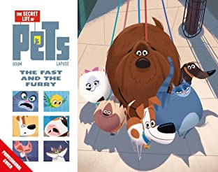 The Secret Life of Pets Vol. 1: The Fast & The Furry