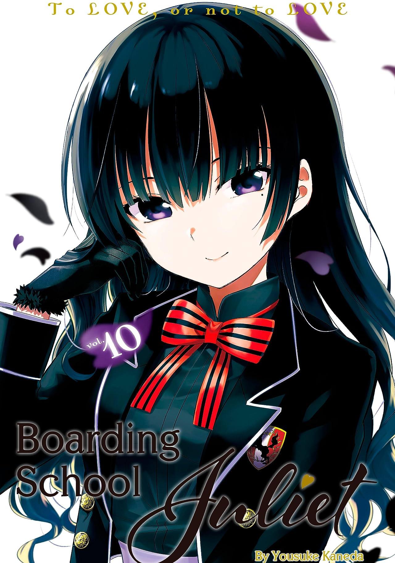 Boarding School Juliet Vol. 10