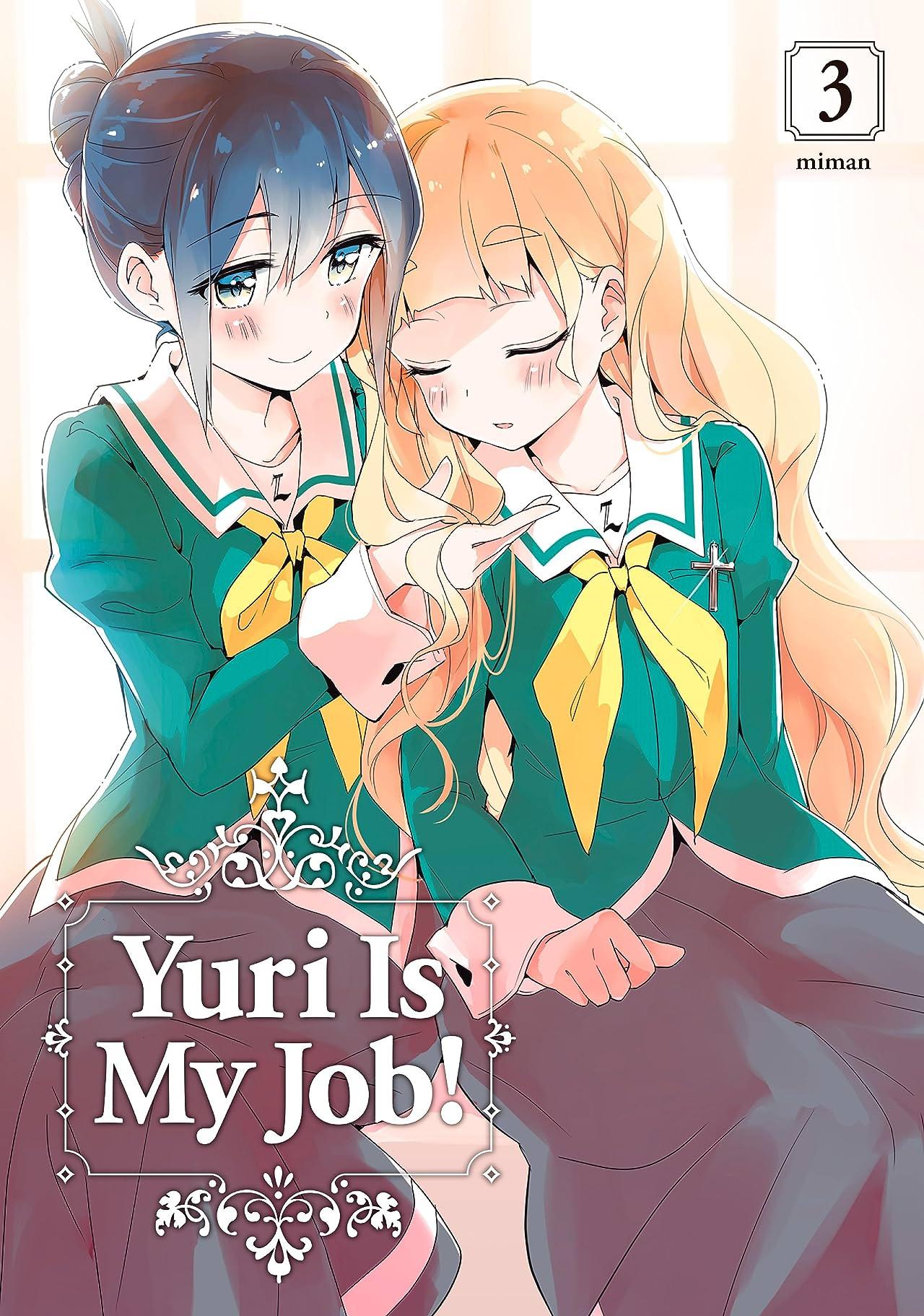 Yuri is My Job Tome 3
