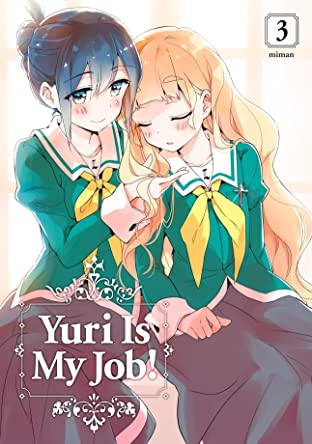 Yuri is My Job Vol. 3
