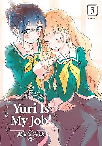 Yuri is My Job Vol. 3
