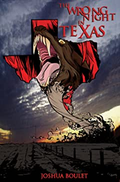 The Wrong Night in Texas Vol. 1
