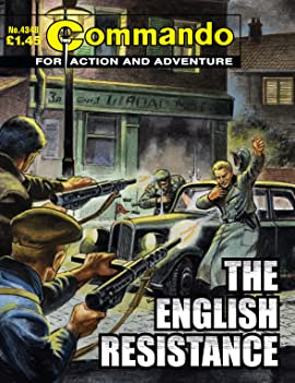Commando #4348: The English Resistance