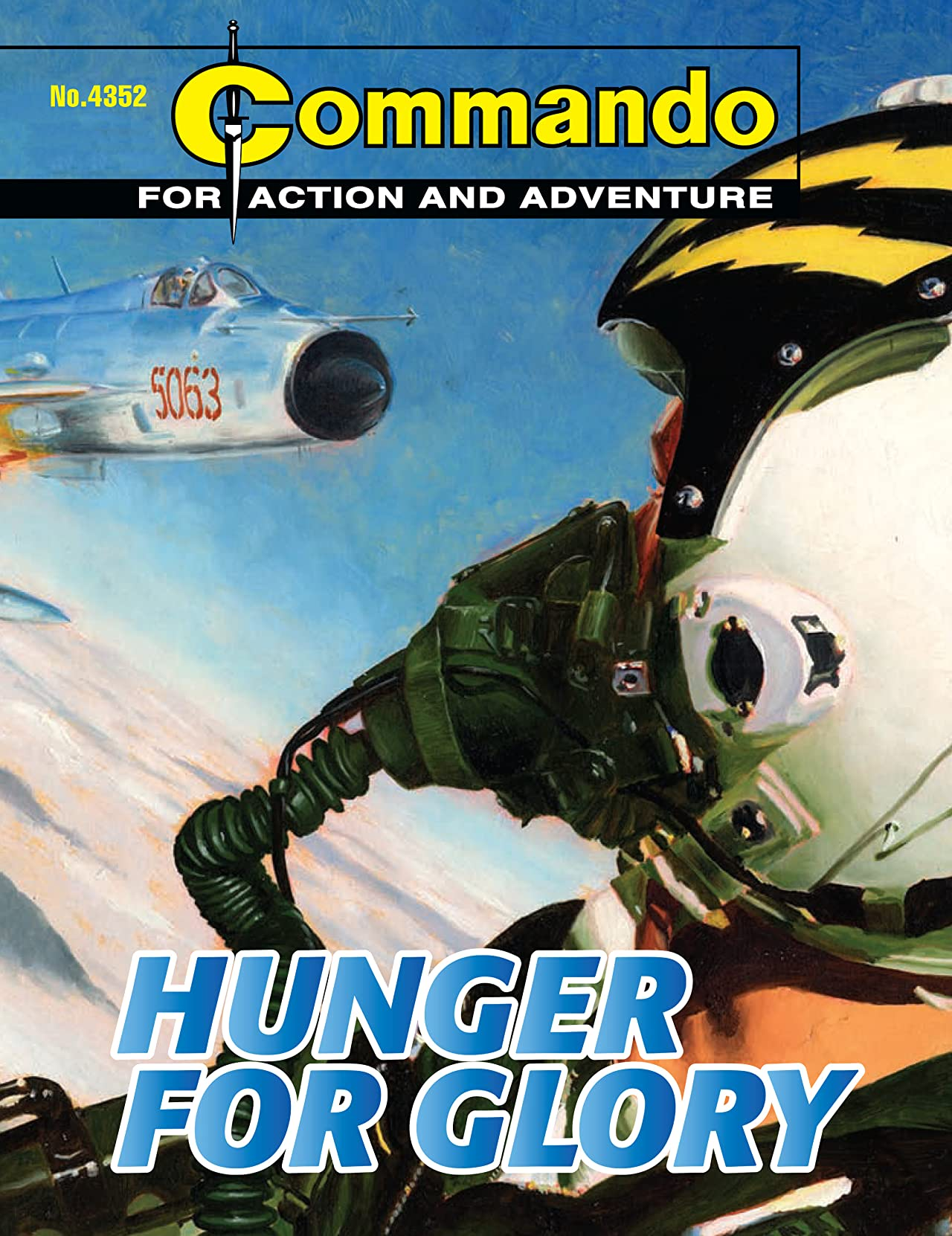 Commando #4352: Hunger For Glory