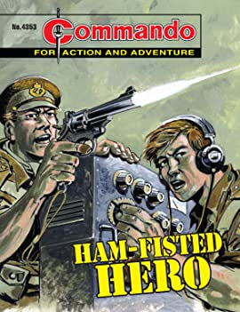 Commando #4353: Ham-Fisted Hero