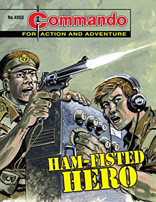 Commando #4353: Ham-Fisted Hero