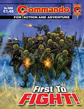 Commando #4356: First To Fight!