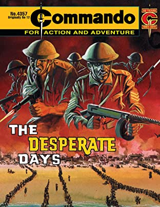 Commando #4357: The Desperate Days