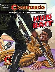 Commando #4373: Hun Bait