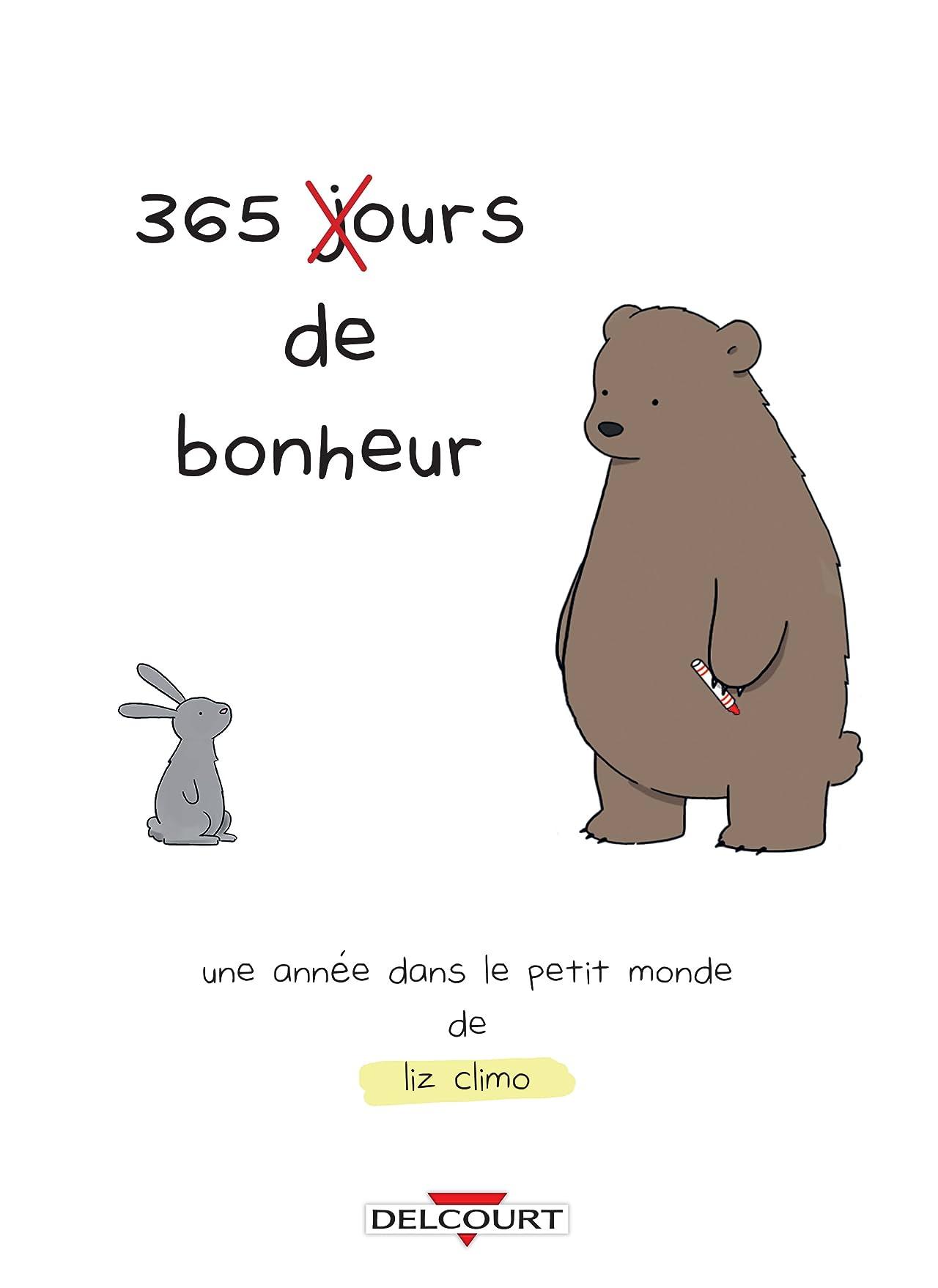 365 ours de bonheur - Une année dans le petit monde de Liz Climo