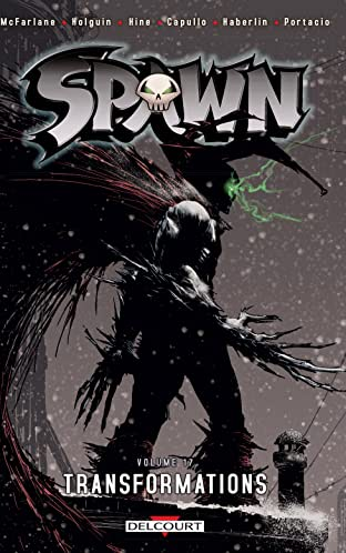 Spawn Vol. 17: Transformations