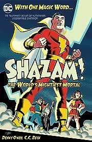 Shazam!: The World's Mightiest Mortal Vol. 1