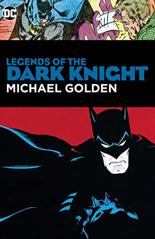 Legends of the Dark Knight: Michael Golden