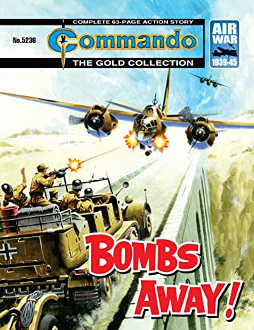 Commando #5236: Bombs Away!