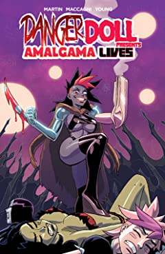 Danger Doll Squad presents: Amalgama Lives! Tome 1