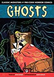Ghosts: Classic Monsters of Pre-Code Horror Comics