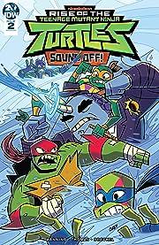 Teenage Mutant Ninja Turtles: Rise of the TMNT: Sound Off! #2 (of 3)