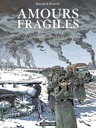 Amours fragiles Vol. 6: L'Armée indigne