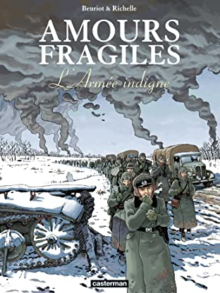 Amours fragiles Tome 6: L'Armée indigne