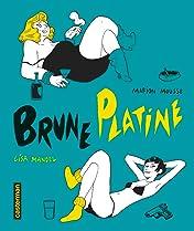 Brune Platine (L'Intégrale)