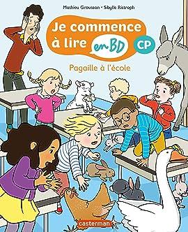 Je Commence a Lire en BD: Pagaille à l'école