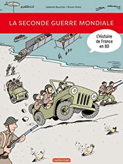 L'Histoire de France en BD: La Seconde Guerre mondiale