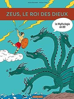 La Mythologie en BD: Zeus, le roi de des dieux