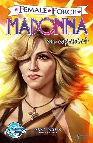 Female Force: Madonna EN ESPAÑOL: Spanish Edition