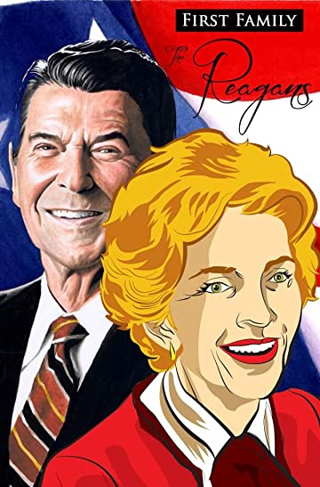First Family: The Reagans