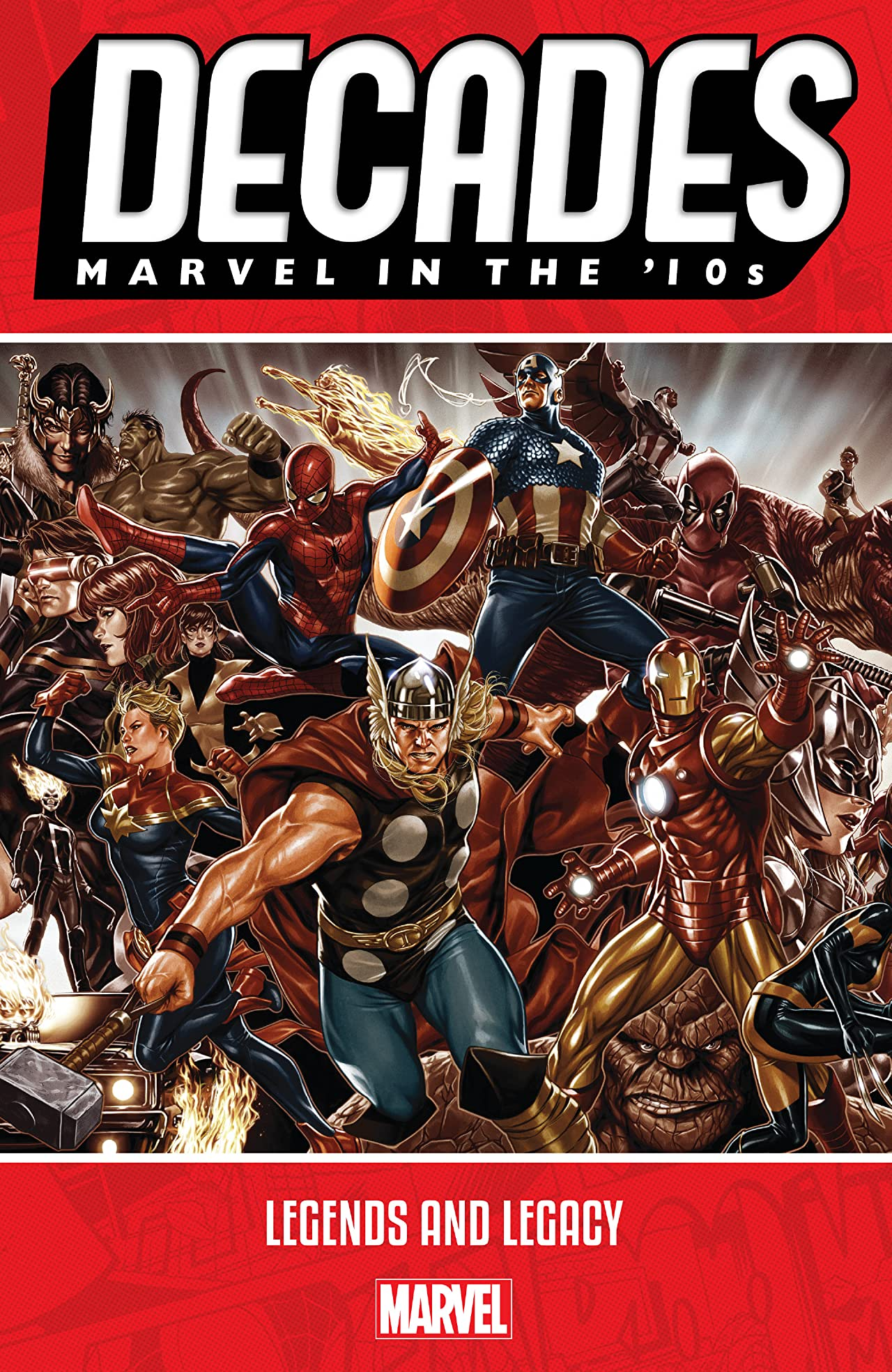 Decades: Marvel In The '10s - Legends And Legacy