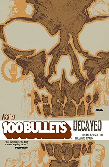 100 Bullets Vol. 10: Decayed