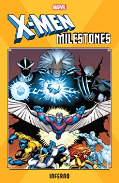 X-Men Milestones: Inferno