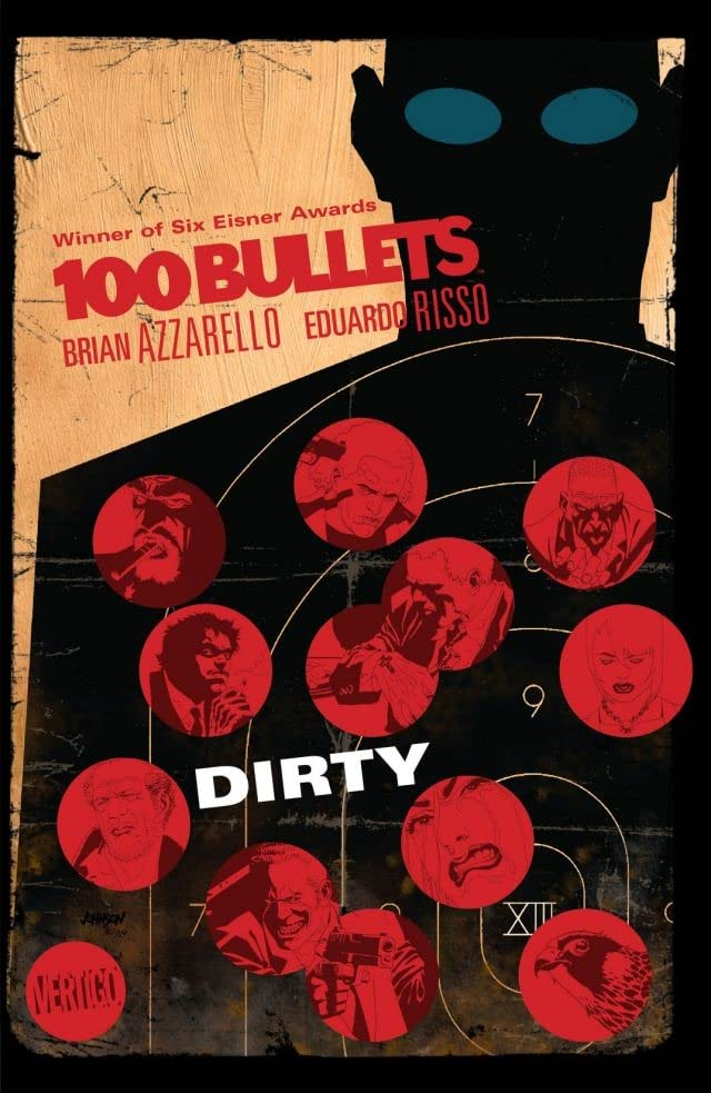 100 Bullets Vol. 12: Dirty